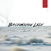 Stand the Rain by Backhouse Lily