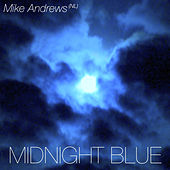 Midnight Blue by Mike Andrews