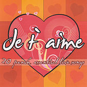 Je t'aime - 20 French Essential Love Songs von Various Artists