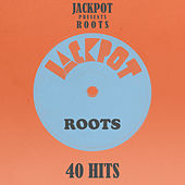 40 Jackpot Roots by Various Artists