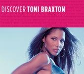 Discover Toni Braxton by Toni Braxton