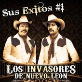 Sus Exitos #1 de Los Invasores De Nuevo Leon