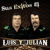 Sus Exitos #1 de Luis Y Julian