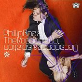 Decadence & Isolation by Phillip Boa & The Voodoo Club