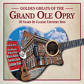 Golden Greats of the Grand Ole Opry by Various Artists