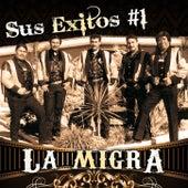 Sus Exitos #1 by La Migra
