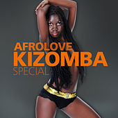 Afrolove / Kizomba / Special by Various Artists