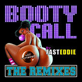 Booty Call (The Remixes) de Fast Eddie