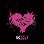 No Love (Remix) by August Alsina