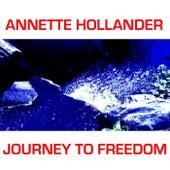 Journey to Freedom de Annette Hollander