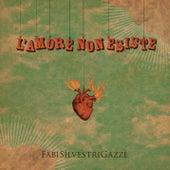 L'amore non esiste di Fabi Silvestri Gazzè