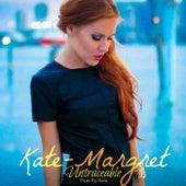 Untraceable (DJ Luciano Poplicious Remix) van Kate-Margret