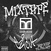 Drop Dead Mixtape Vol. 7 von Various Artists