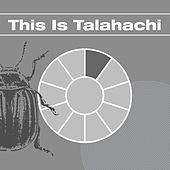 This Is Talahachi by Various Artists