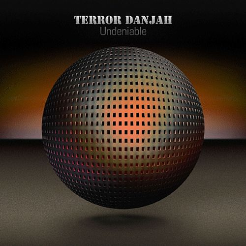 Undeniable by Terror Danjah