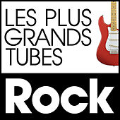 Les Plus Grands Tubes Rock de Various Artists