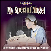 My Special Angel - Music Inspired by Call the Midwife de Various Artists