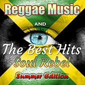 Reggae Super Summer 2014: Bob Marley and Other Best Hits by Various Artists