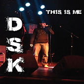 This Is Me - Single by DSK