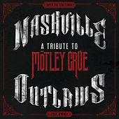 Nashville Outlaws - A Tribute To Motley Crue by Various Artists