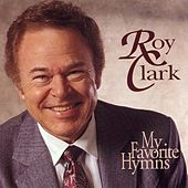 My Favorite Hymns by Roy Clark