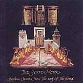Freedom Chants From The Roof Of The World by The Gyuto Monks