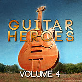 Guitar Heroes, Vol. 4 von Various Artists