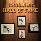 Crooning Hall of Fame by Various Artists
