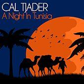A Night in Tunisia by Cal Tjader