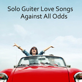 Solo Guitar Songs: Against All Odds by The O'Neill Brothers Group
