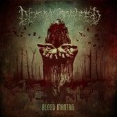 Blood Mantra (Bonus Version) by Decapitated