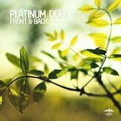 Front & Back Ep von Platinum Doug