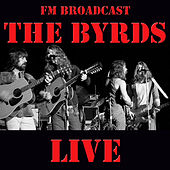 FM Broadcast: The Byrds Live by The Byrds