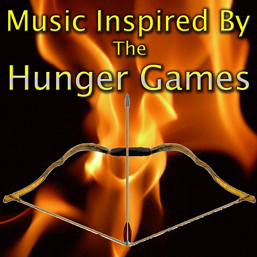 Music Inspired By 'The Hunger Games' by Various Artists