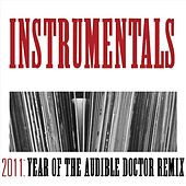 2011: Year of the Audible Doctor Remix (Instrumentals) de Audible Doctor