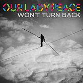 Won't Turn Back von Our Lady Peace