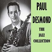 The Jazz Collection by Paul Desmond