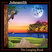 The Longing Road by John Smith