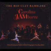 Carolina Jamboree (Original Score) by The Red Clay Ramblers