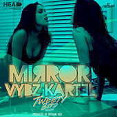 Mirror - Single by VYBZ Kartel