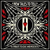 New Tales To Tell: A Tribute To Love And Rockets de Various Artists