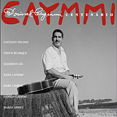 Dorival Caymmi - Centenário de Various Artists