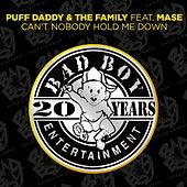 Can't Nobody Hold Me Down (feat. Mase) by Puff Daddy