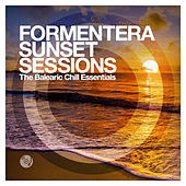 Formentera Sunset Sessions - The Balearic Chill Essentials de Various Artists