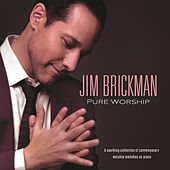 Pure Worship von Jim Brickman