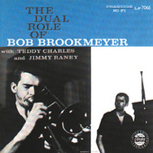 The Dual Role Of Bob Brookmeyer by Bob Brookmeyer