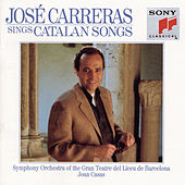 José Carreras Sings Catalan Songs by José Carreras
