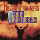 Starin' Down the Sun by Red Dirt Rangers