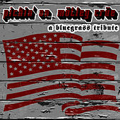 The Bluegrass Tribute to Mötley Crüe by Pickin' On
