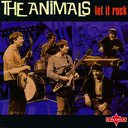 Let It Rock by The Animals